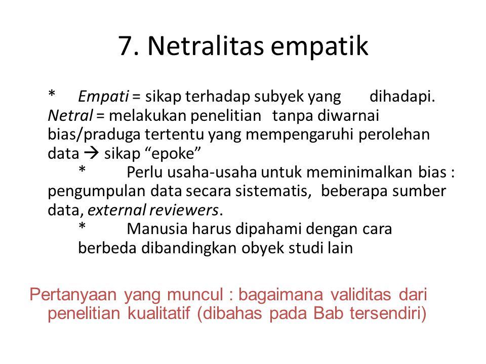 7. Netralitas empatik