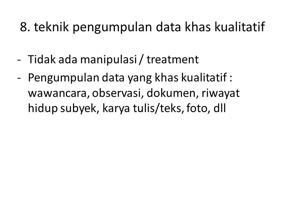 8. teknik pengumpulan data khas kualitatif