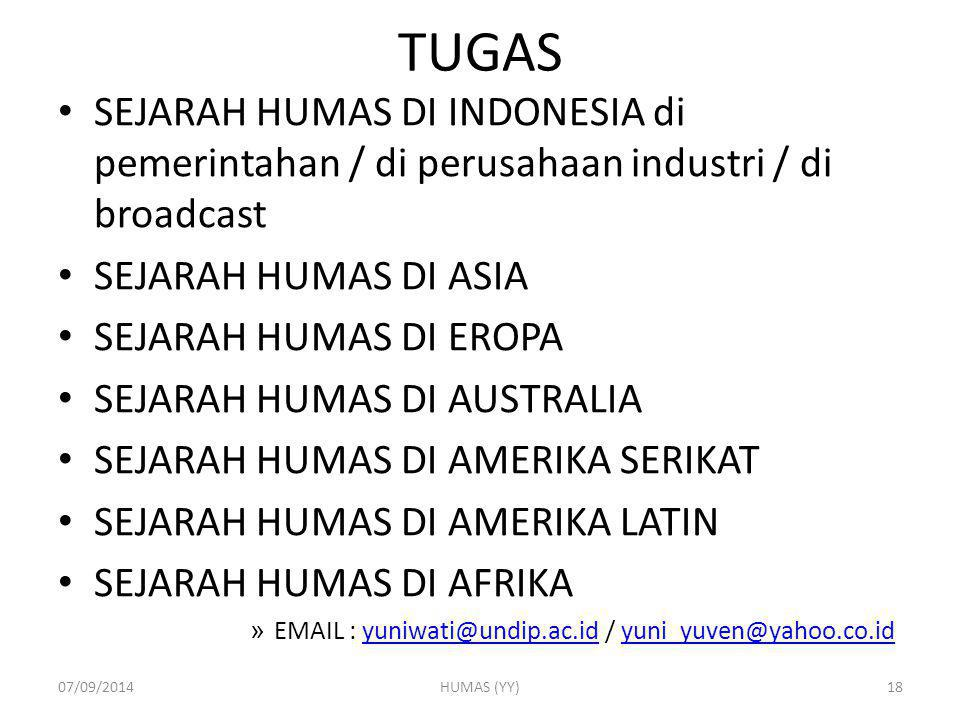 TUGAS SEJARAH HUMAS DI INDONESIA di pemerintahan / di perusahaan industri / di broadcast. SEJARAH HUMAS DI ASIA.