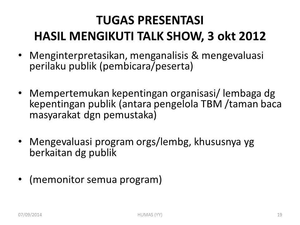 TUGAS PRESENTASI HASIL MENGIKUTI TALK SHOW, 3 okt 2012