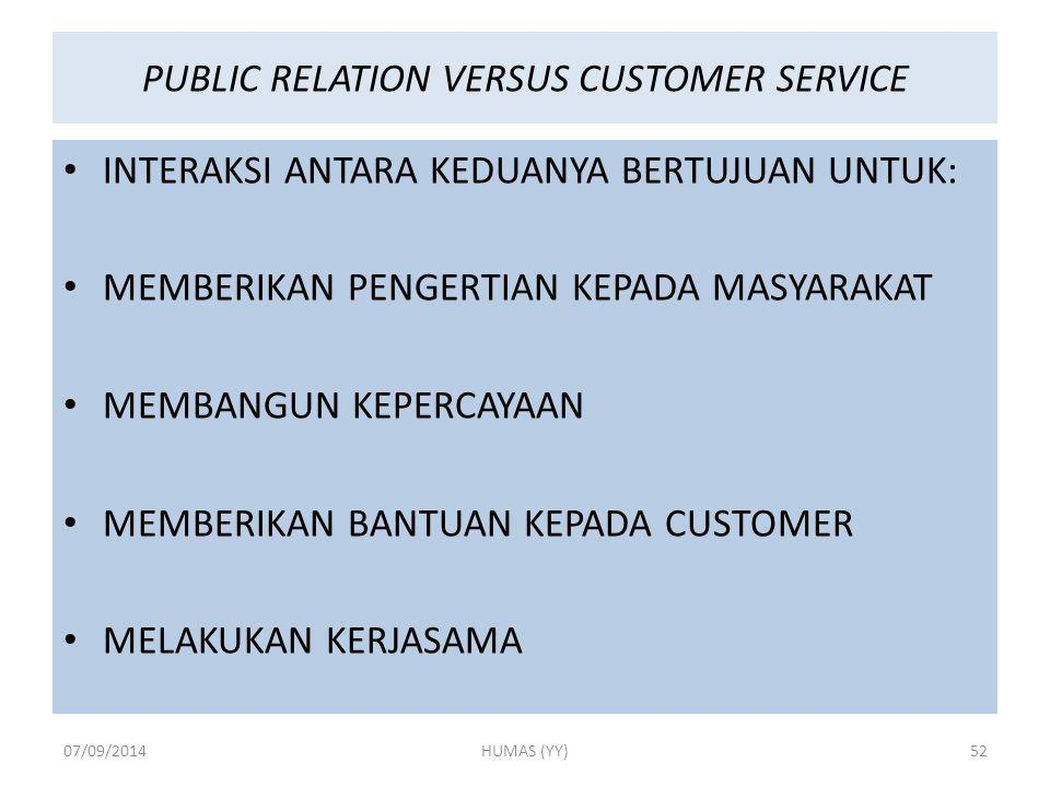 PUBLIC RELATION VERSUS CUSTOMER SERVICE