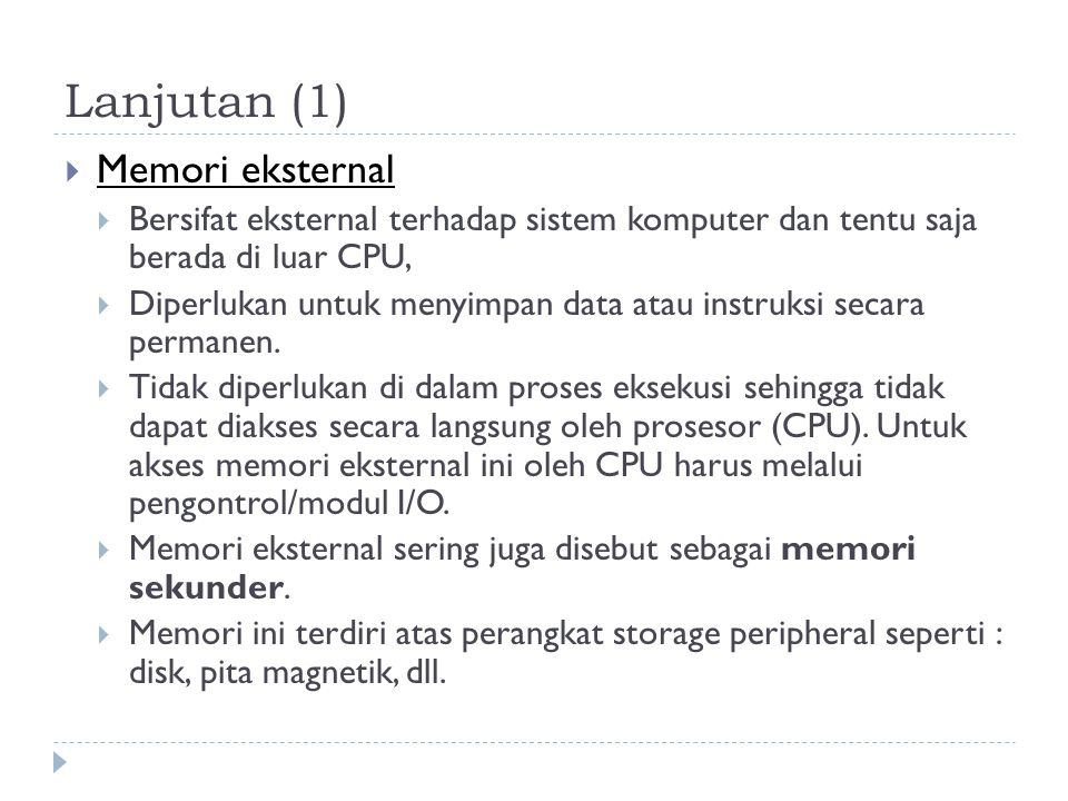 Lanjutan (1) Memori eksternal