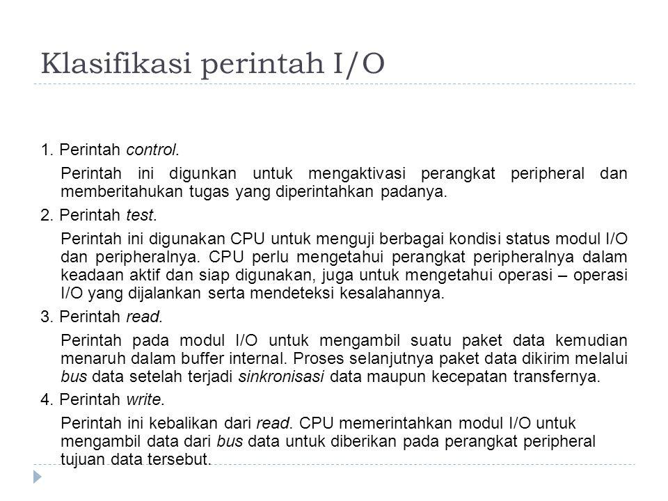 Klasifikasi perintah I/O