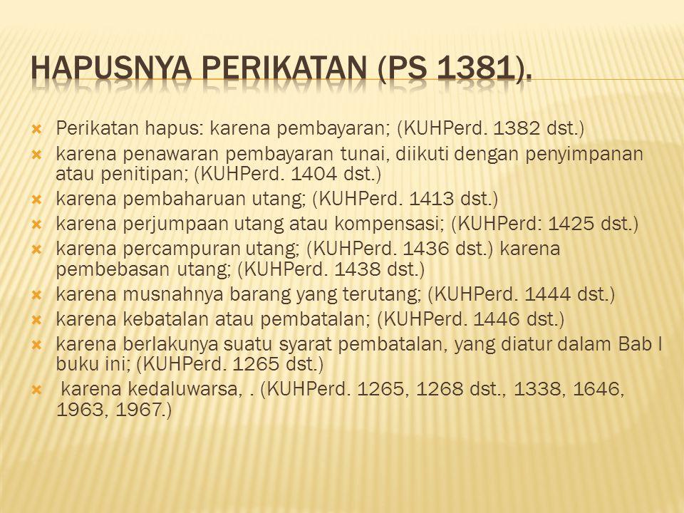 Hapusnya perikatan (ps 1381).