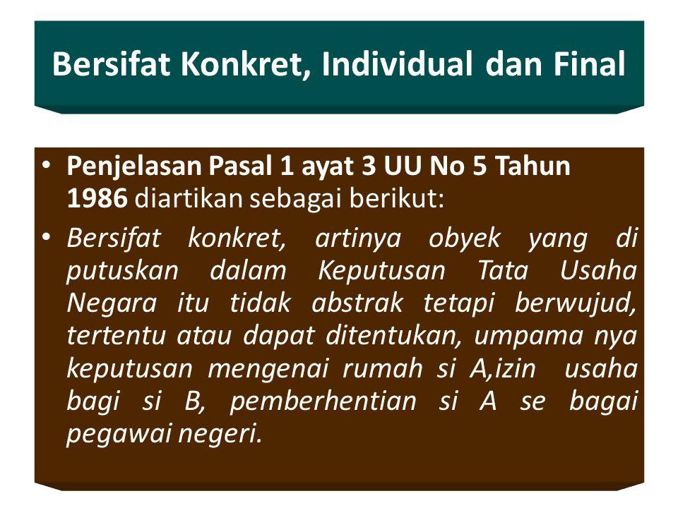 Bersifat Konkret, Individual dan Final