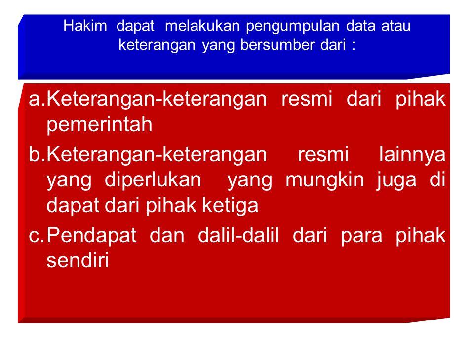 a. Keterangan-keterangan resmi dari pihak pemerintah