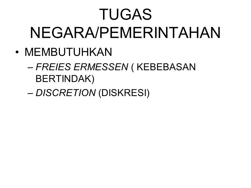TUGAS NEGARA/PEMERINTAHAN