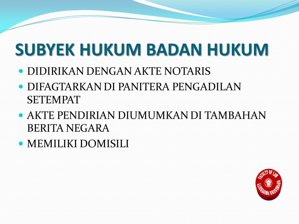 SUBYEK HUKUM BADAN HUKUM
