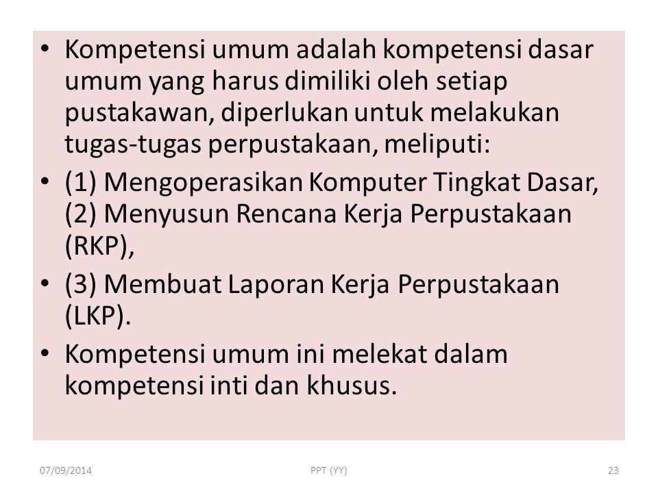 (3) Membuat Laporan Kerja Perpustakaan (LKP).