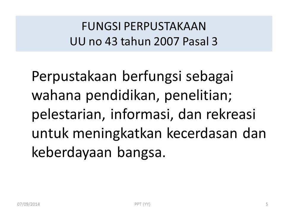FUNGSI PERPUSTAKAAN UU no 43 tahun 2007 Pasal 3