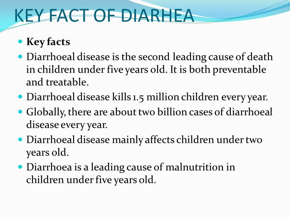 KEY FACT OF DIARHEA Key facts