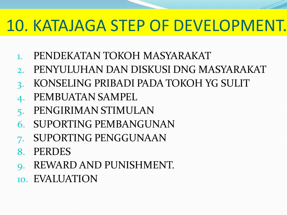 10. KATAJAGA STEP OF DEVELOPMENT.