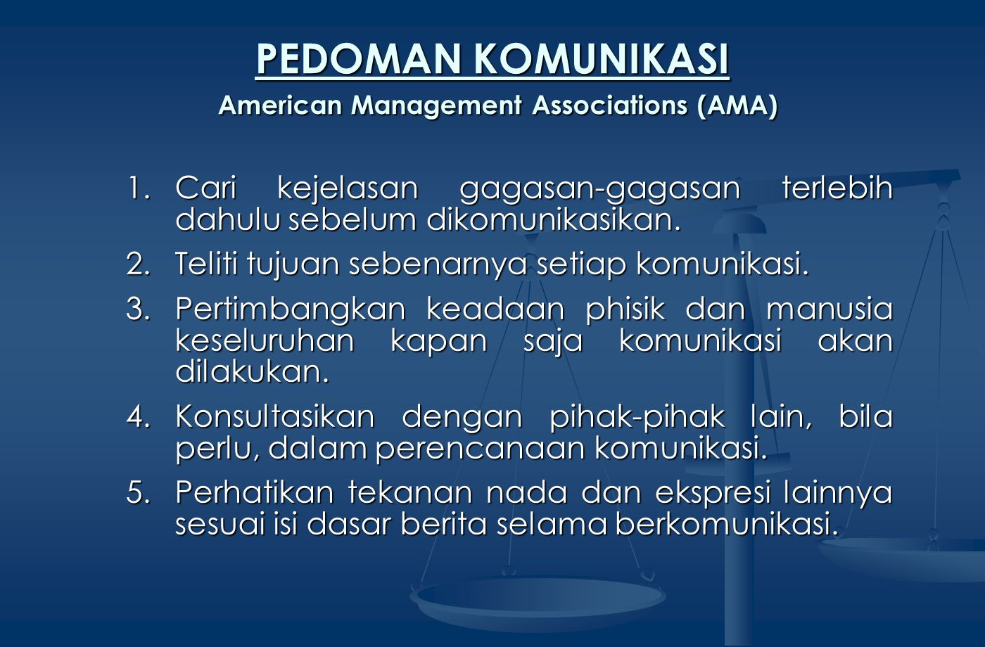 PEDOMAN KOMUNIKASI American Management Associations (AMA)