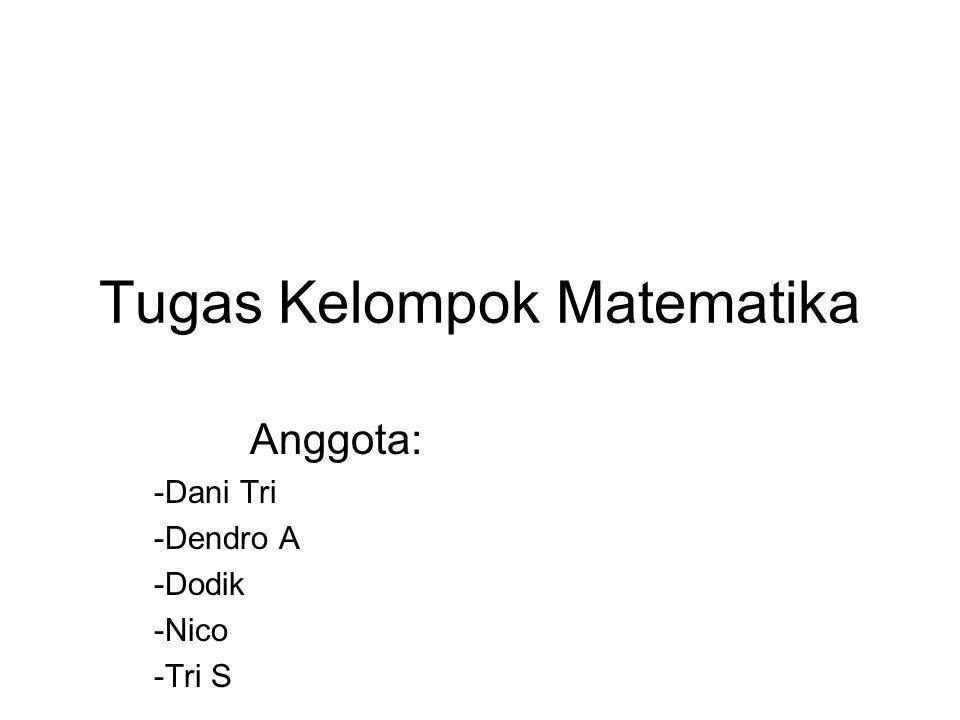 Tugas Kelompok Matematika