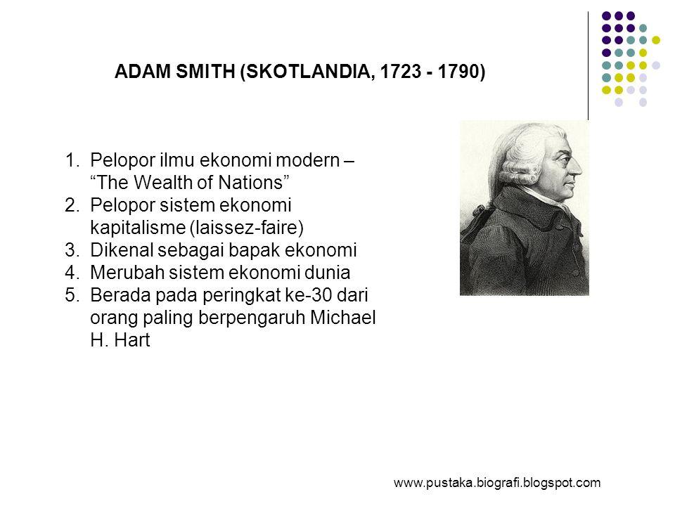 ADAM SMITH (SKOTLANDIA, 1723 - 1790)