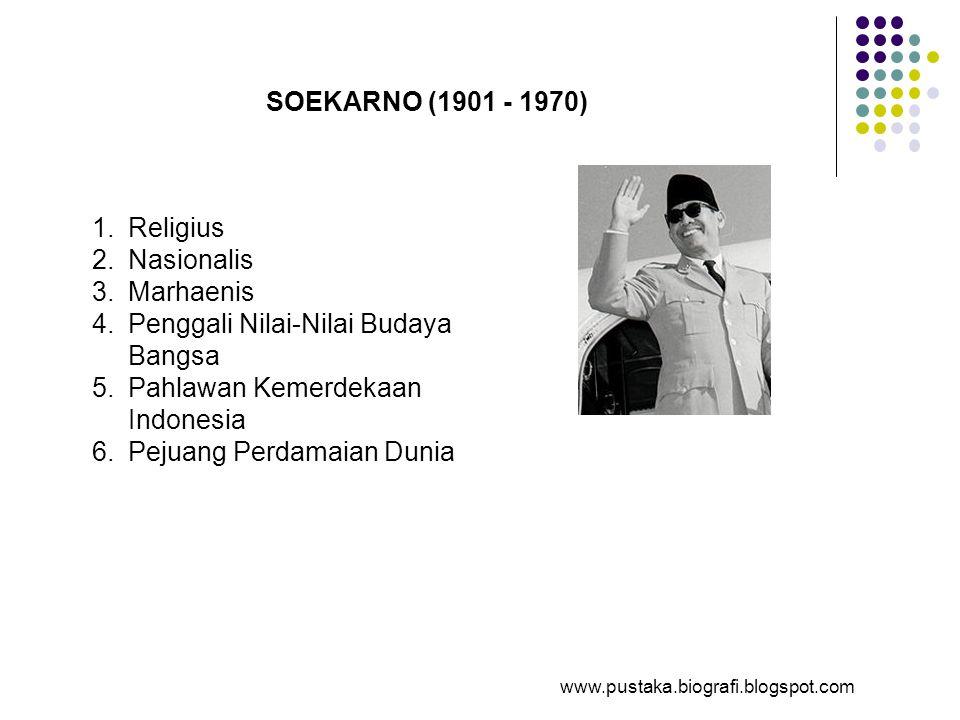 Penggali Nilai-Nilai Budaya Bangsa Pahlawan Kemerdekaan Indonesia
