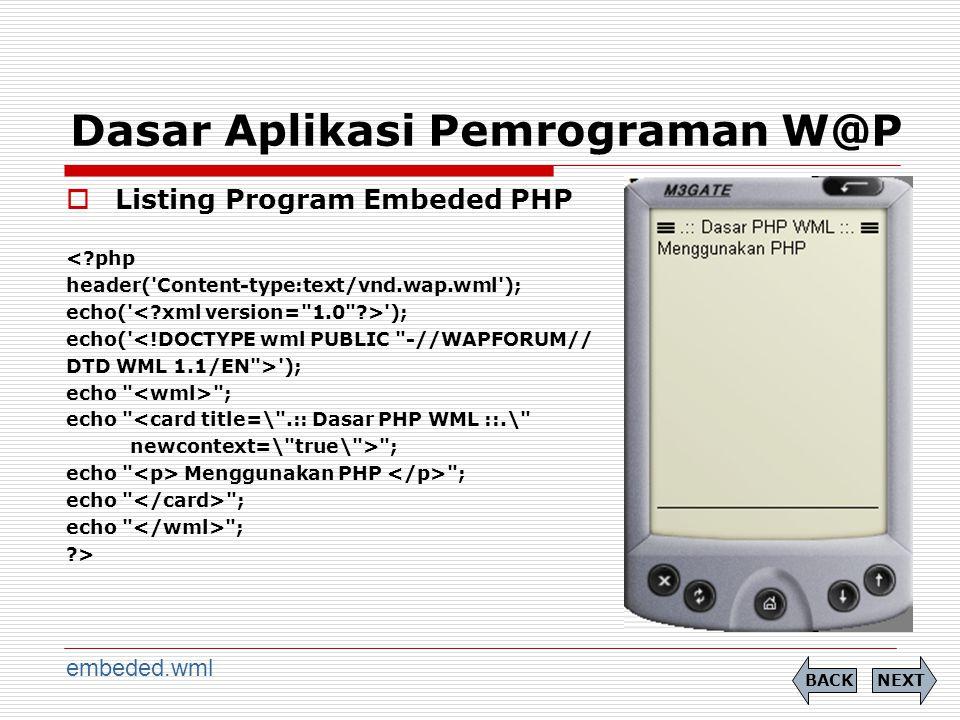 Dasar Aplikasi Pemrograman W@P