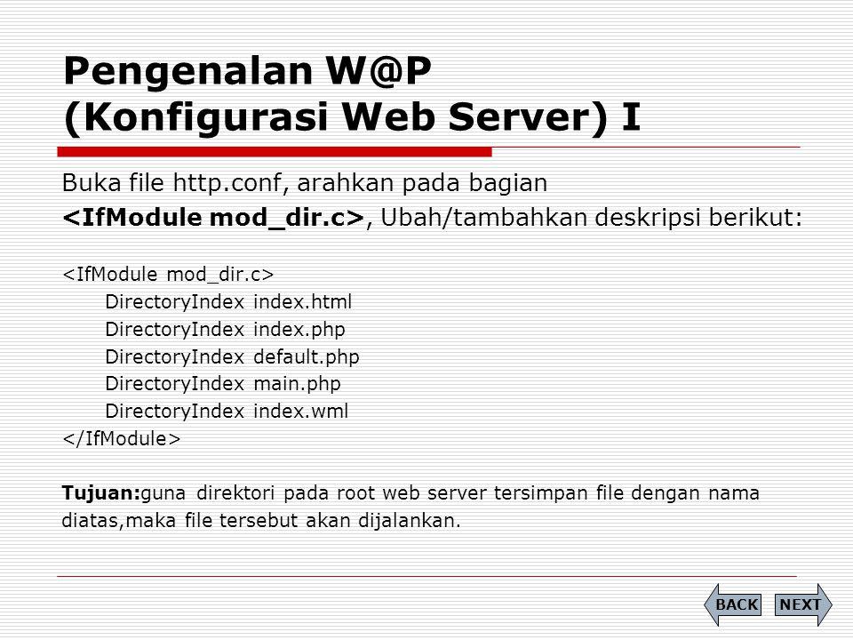 Pengenalan W@P (Konfigurasi Web Server) I