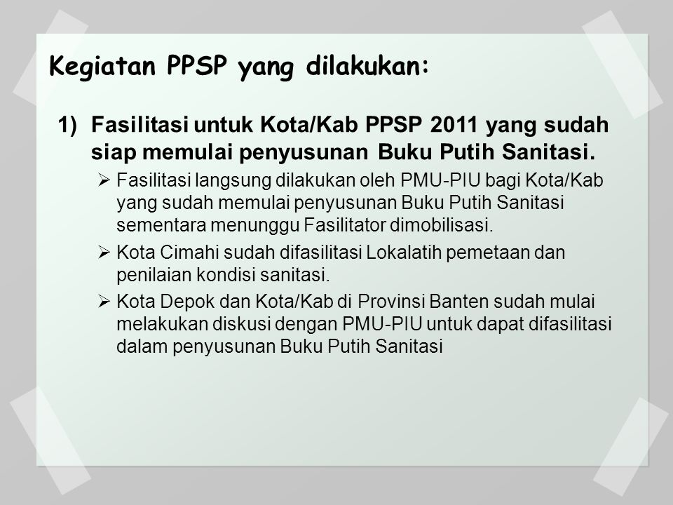Kegiatan PPSP yang dilakukan:
