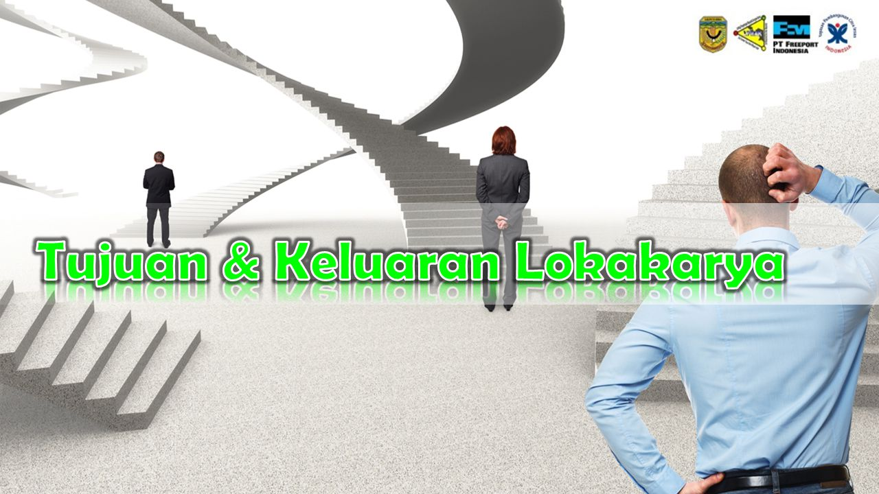 Tujuan & Keluaran Lokakarya