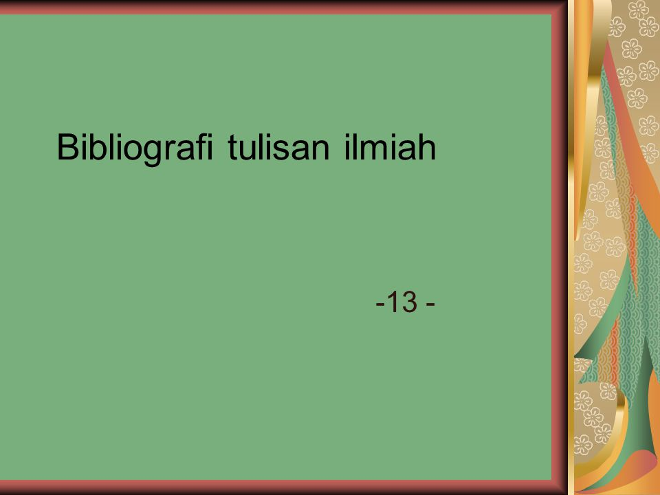 Bibliografi tulisan ilmiah