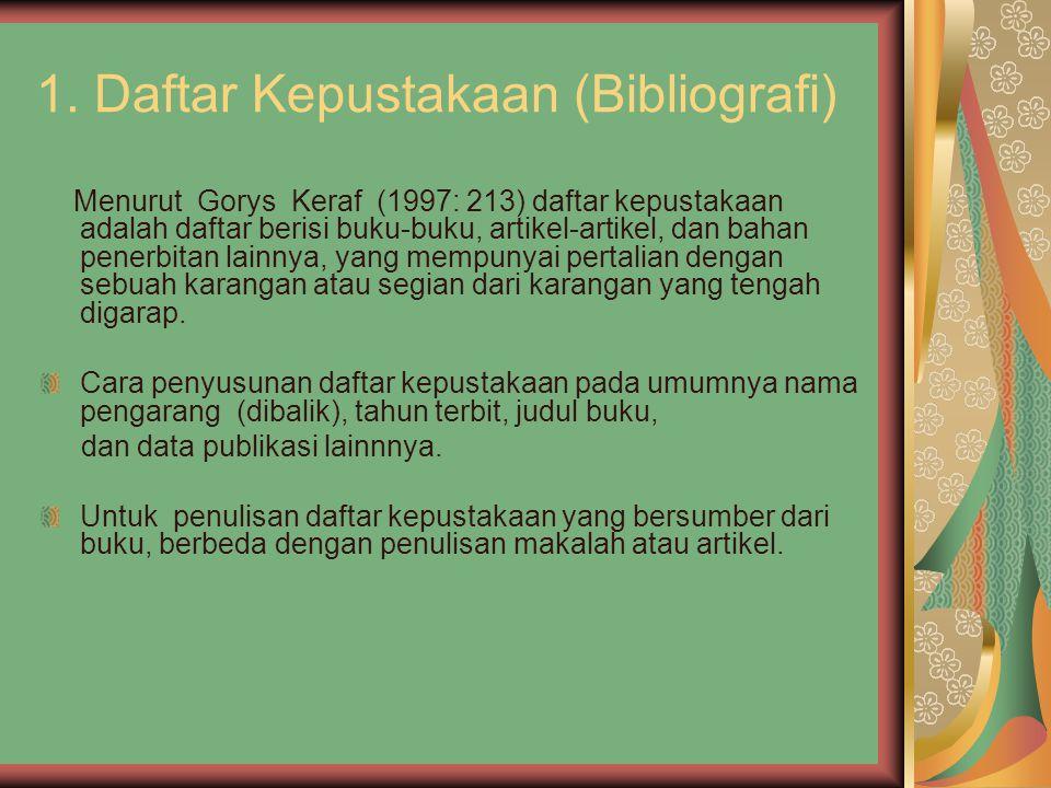 1. Daftar Kepustakaan (Bibliografi)