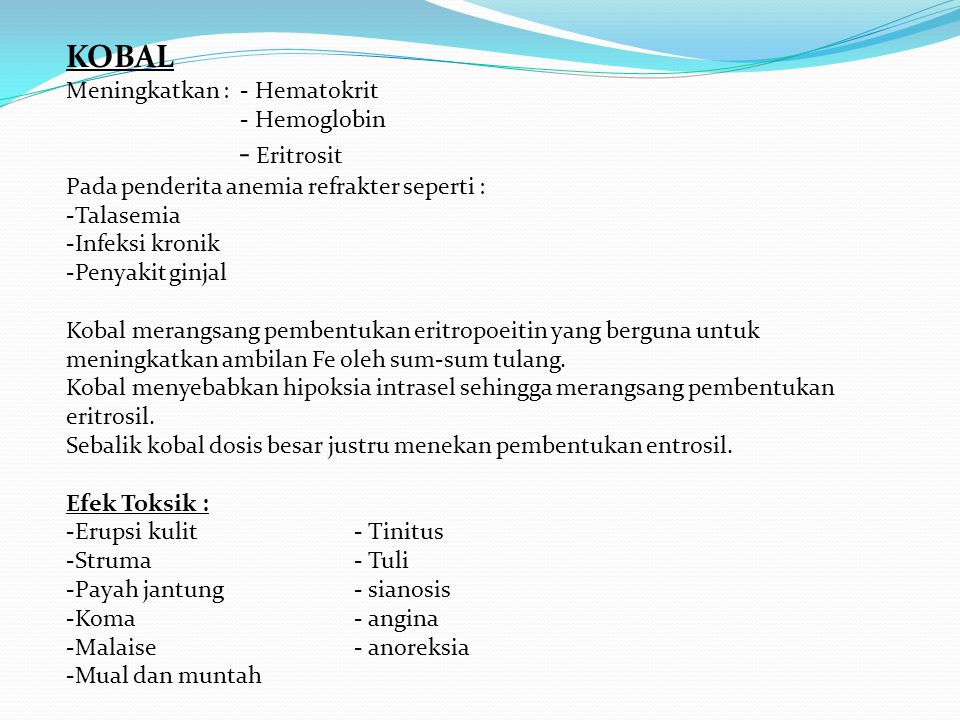 KOBAL - Eritrosit Meningkatkan : - Hematokrit - Hemoglobin