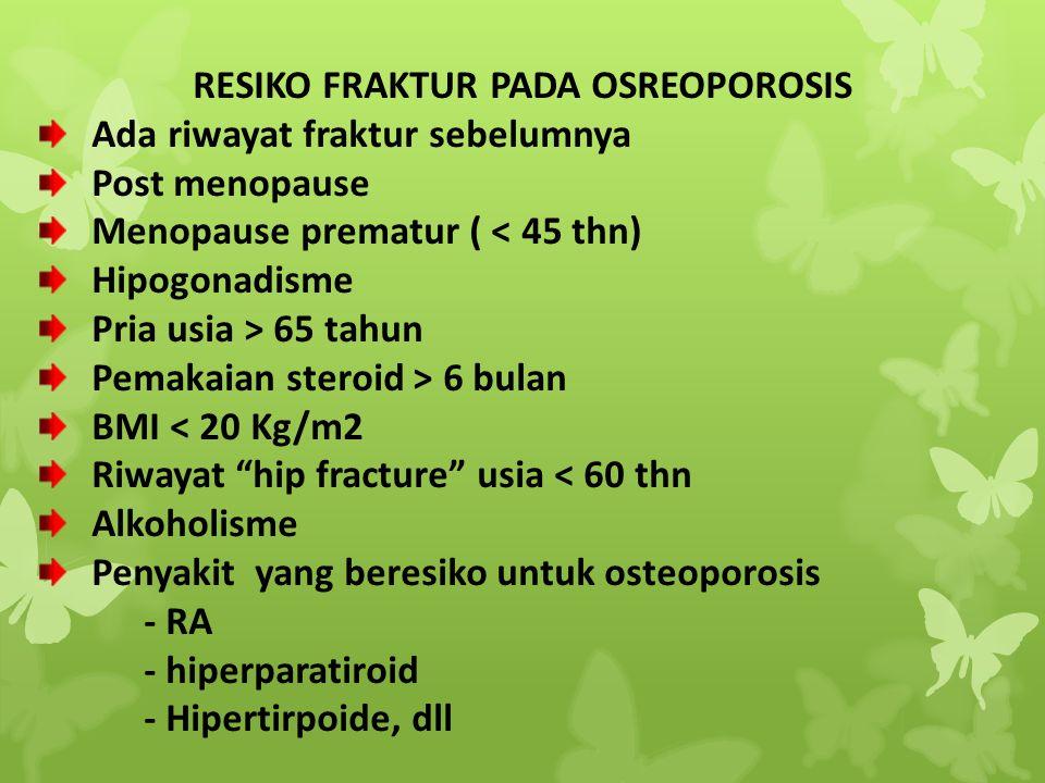 RESIKO FRAKTUR PADA OSREOPOROSIS