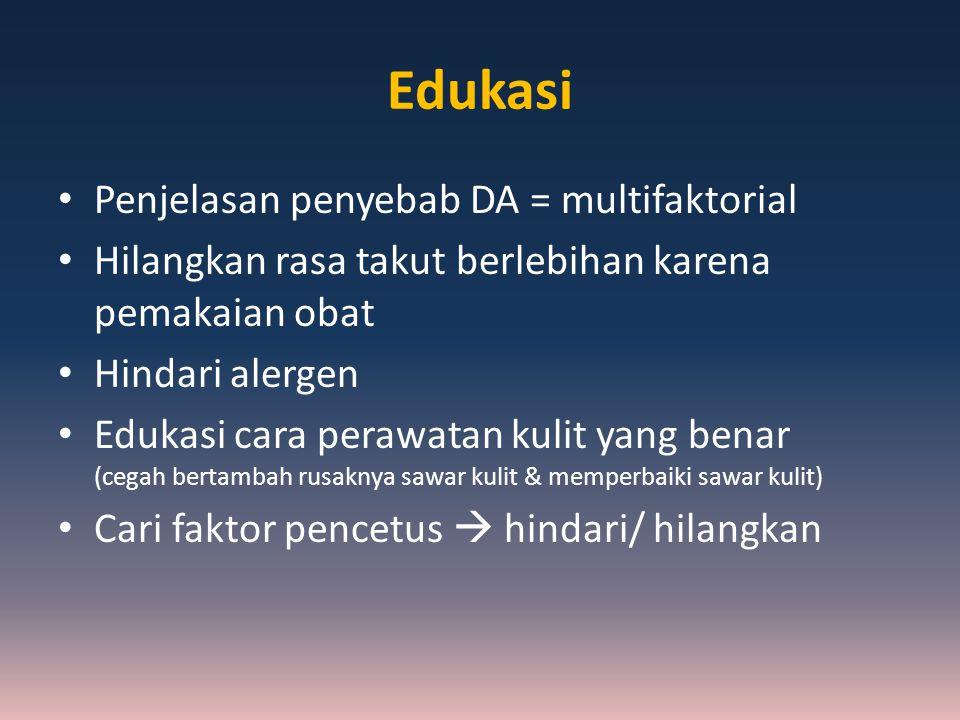 Edukasi Penjelasan penyebab DA = multifaktorial