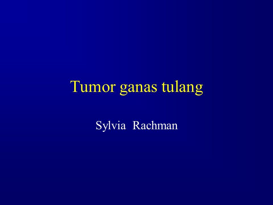 Tumor ganas tulang Sylvia Rachman