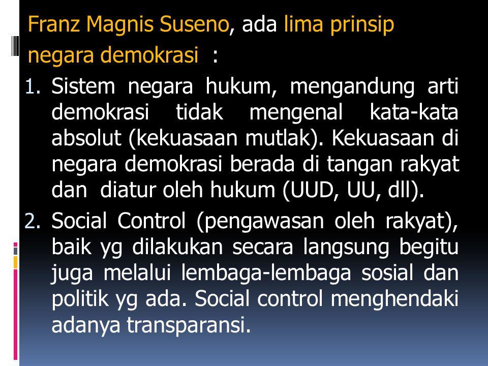Franz Magnis Suseno, ada lima prinsip