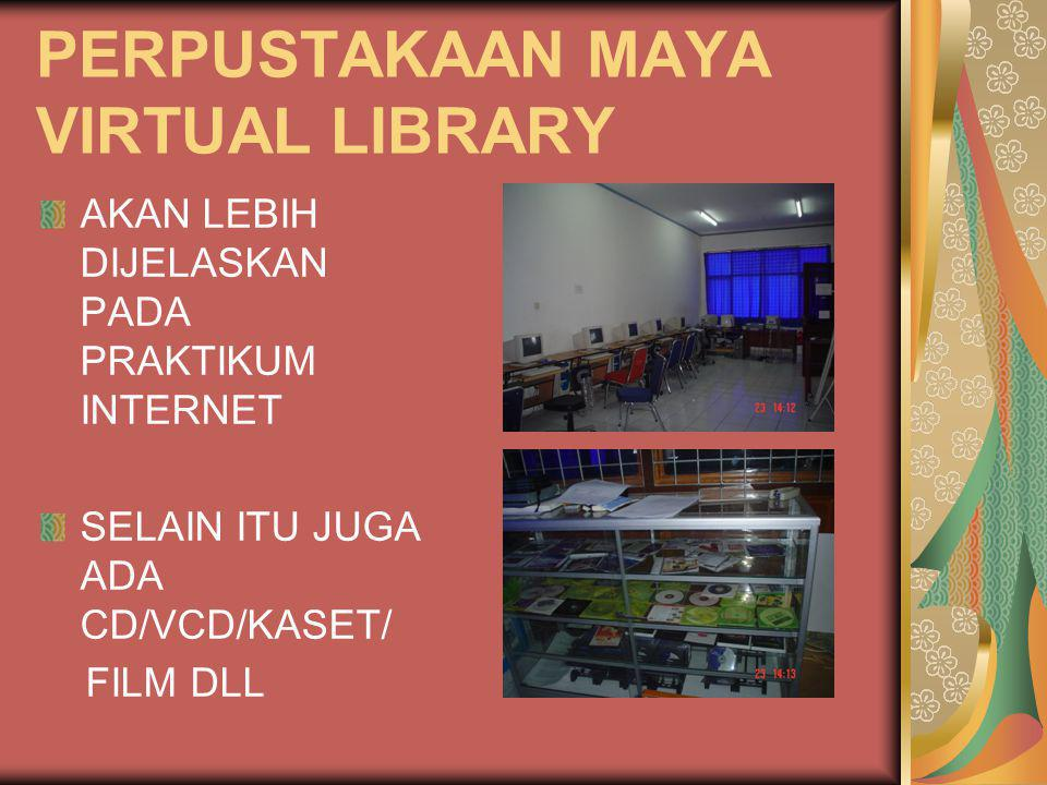 PERPUSTAKAAN MAYA VIRTUAL LIBRARY