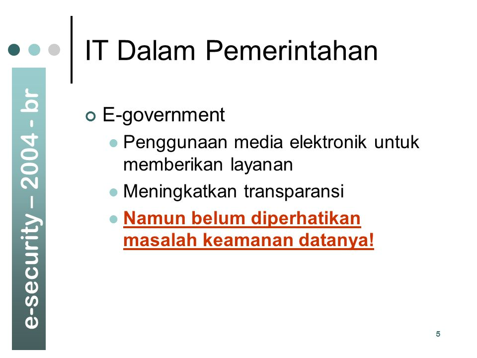 IT Dalam Pemerintahan E-government