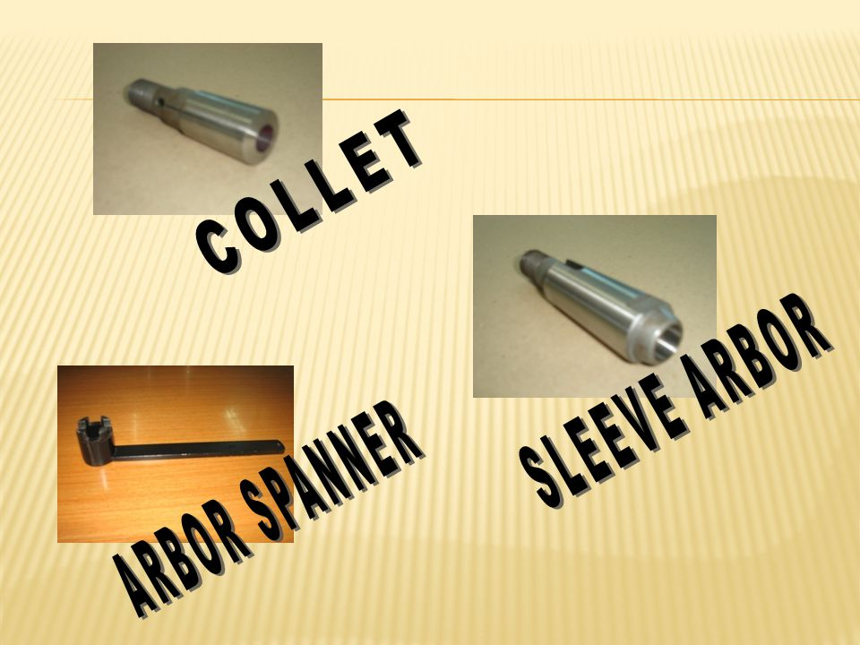 COLLET SLEEVE ARBOR ARBOR SPANNER