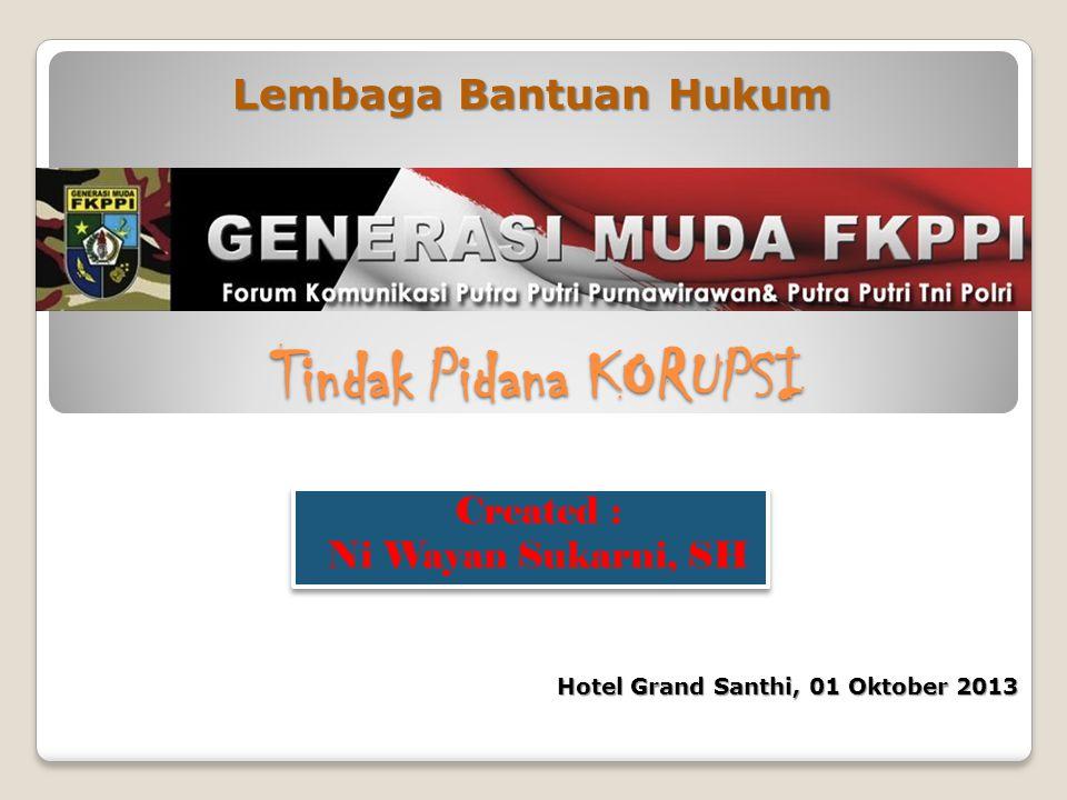 Created : Ni Wayan Sukarni, SH