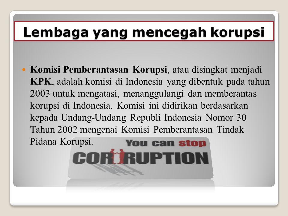Lembaga yang mencegah korupsi