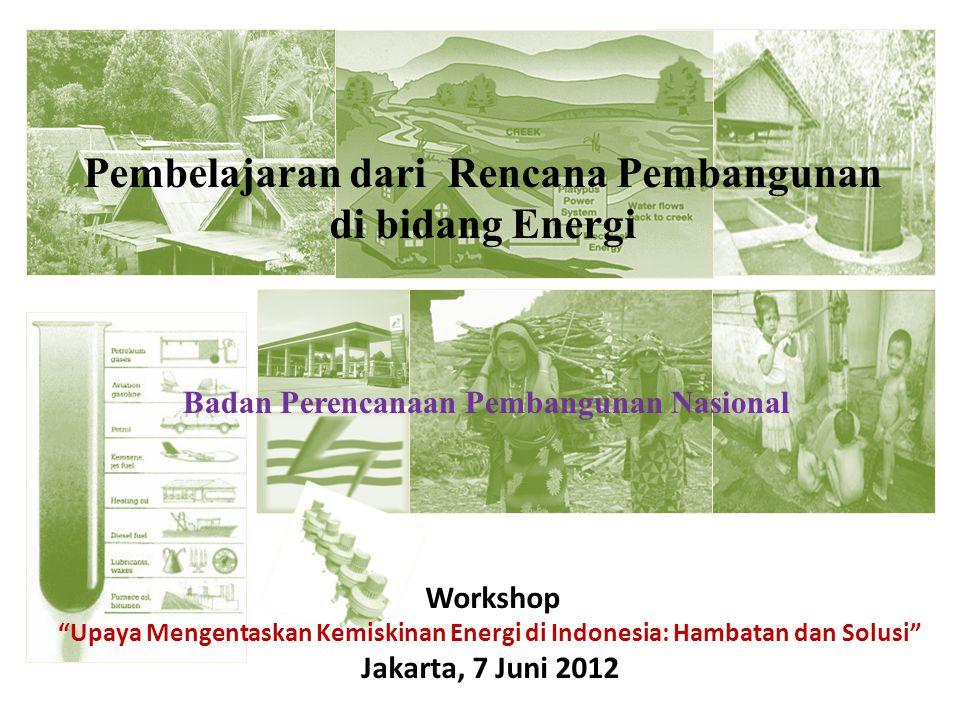 Pembelajaran dari Rencana Pembangunan di bidang Energi