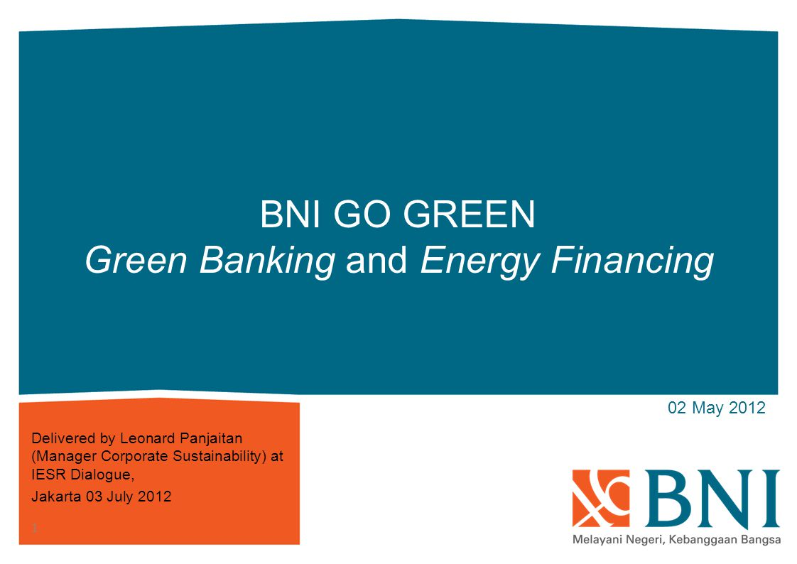 BNI GO GREEN Green Banking and Energy Financing