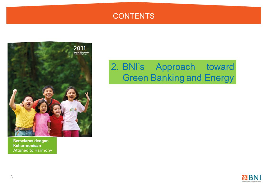 2. BNI's Approach toward Green Banking and Energy