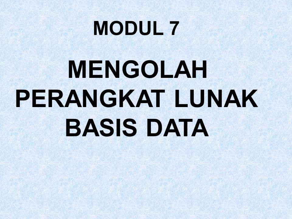 MENGOLAH PERANGKAT LUNAK BASIS DATA