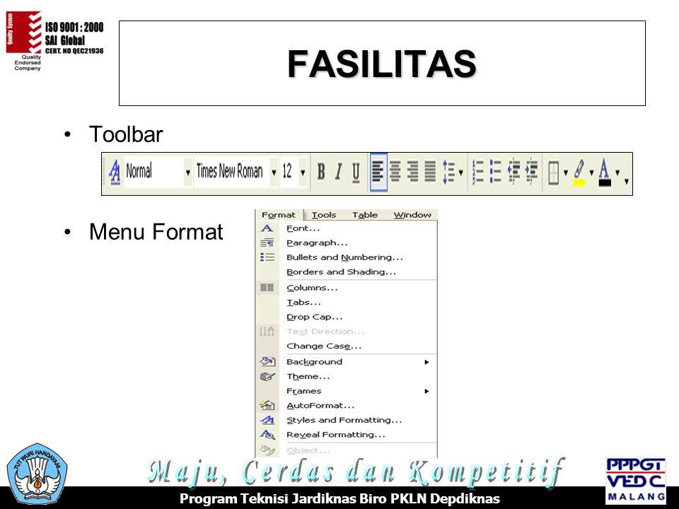 FASILITAS Maju, Cerdas dan Kompetitif Toolbar Menu Format