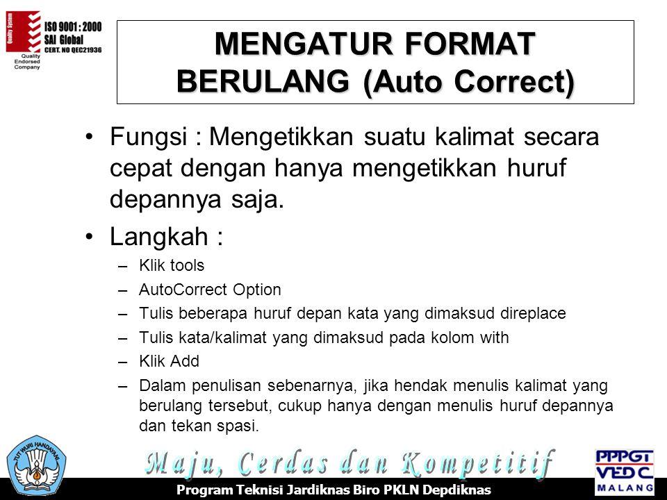 MENGATUR FORMAT BERULANG (Auto Correct)