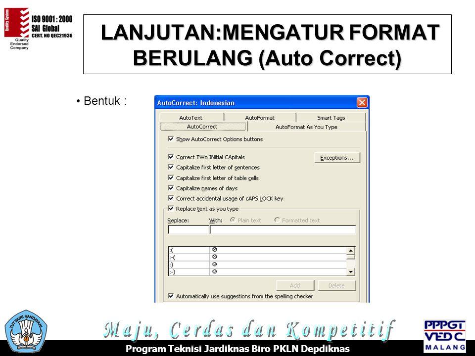 LANJUTAN:MENGATUR FORMAT BERULANG (Auto Correct)