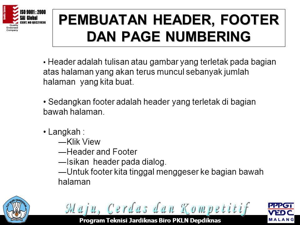 PEMBUATAN HEADER, FOOTER DAN PAGE NUMBERING