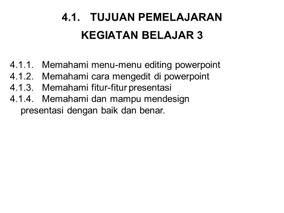 4.1. TUJUAN PEMELAJARAN KEGIATAN BELAJAR 3