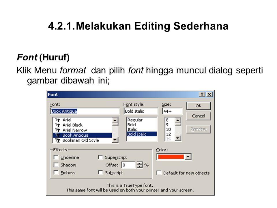 4.2.1. Melakukan Editing Sederhana