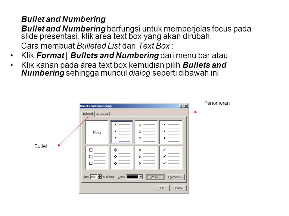 Cara membuat Bulleted List dari Text Box :