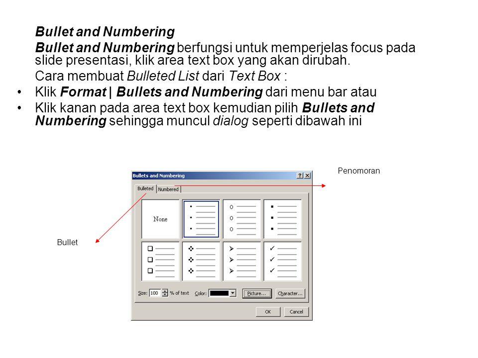 Cara membuat Bulleted List dari Text Box :
