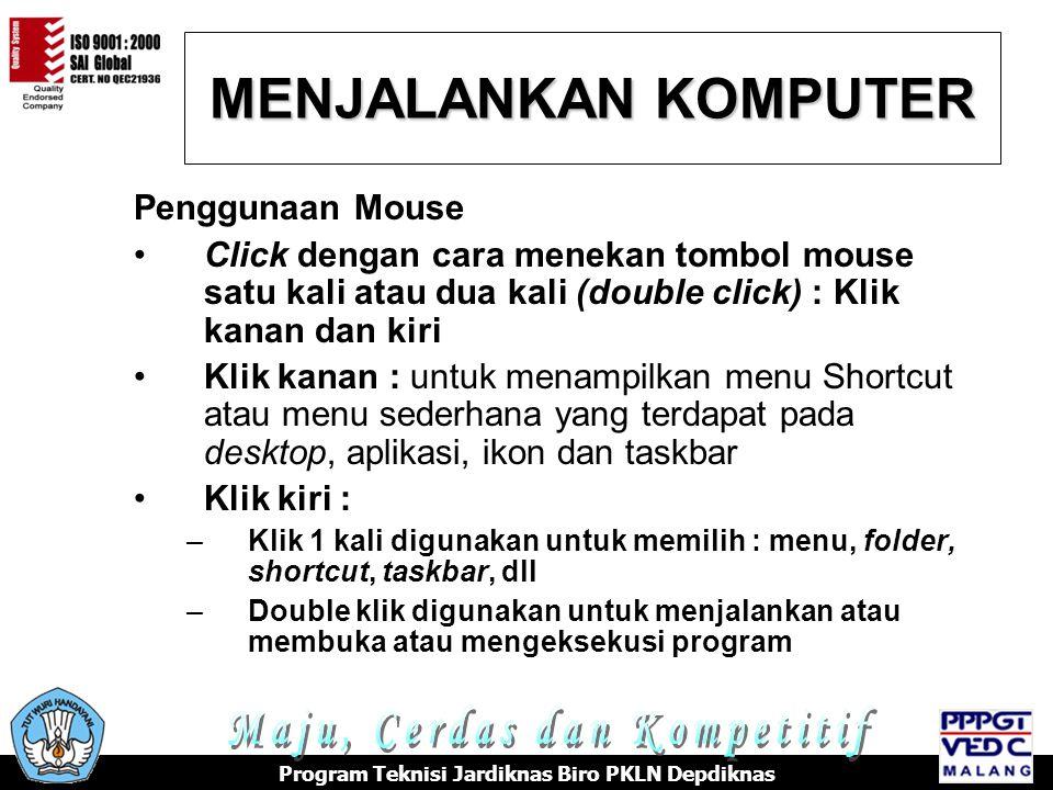 MENJALANKAN KOMPUTER Maju, Cerdas dan Kompetitif Penggunaan Mouse