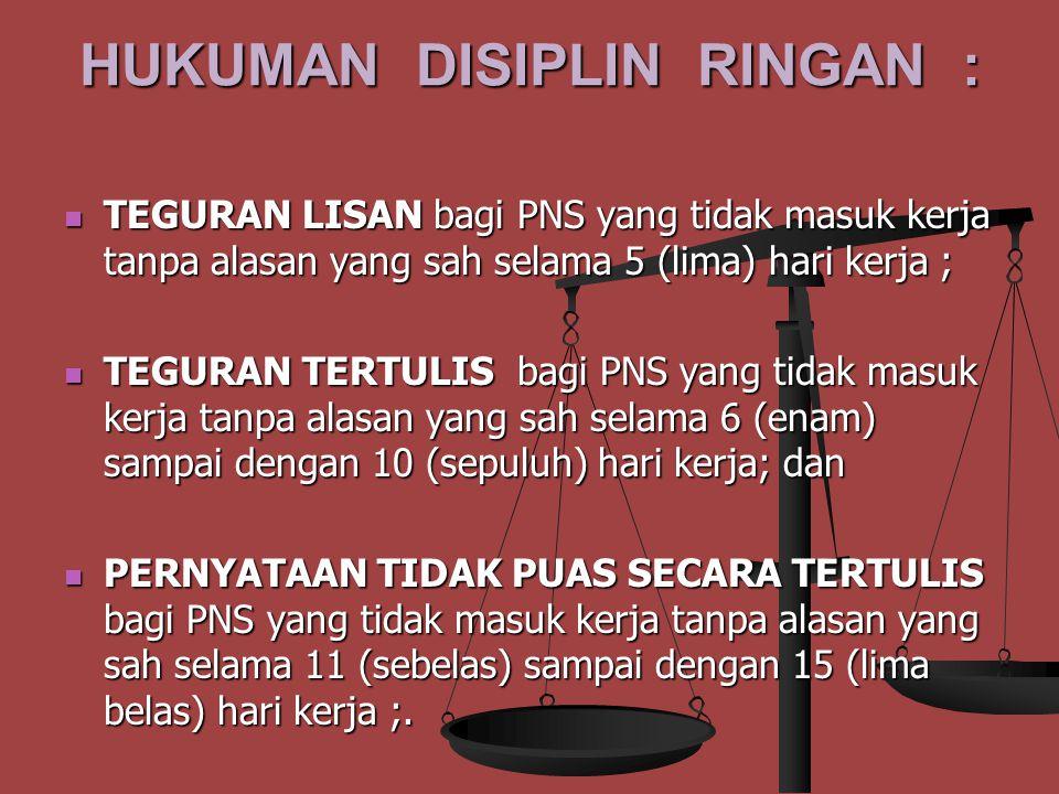 HUKUMAN DISIPLIN RINGAN :